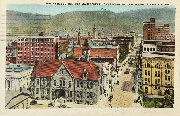 Business Section and Main Street, Johnstown, PA., From Fort Stanwix Hotel.